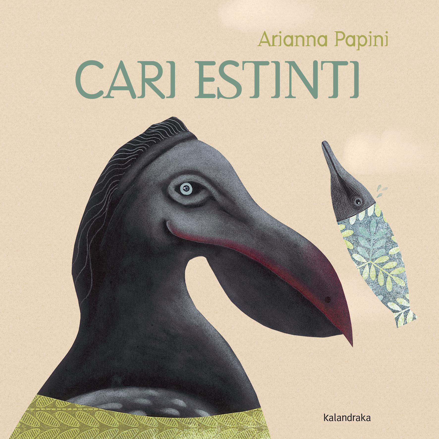 Arianna Papini -  Cari estinti - Edizione Kalandraka